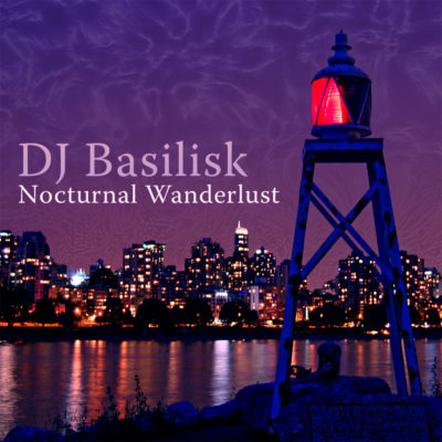 dj-basilisk-nocturnal-wanderlust