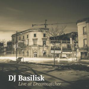 dj-basilisk-live-at-dreamcatcher