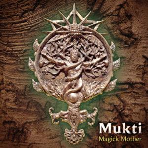 mukti-magick-mother-1