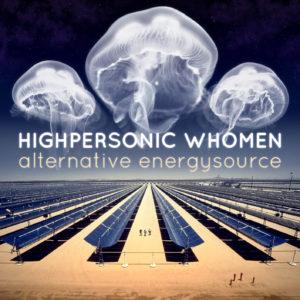highpersonic-whomen-alternative-energysource-1