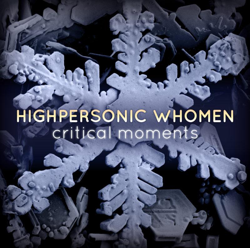 highpersonic-whomen-critical-moments-1