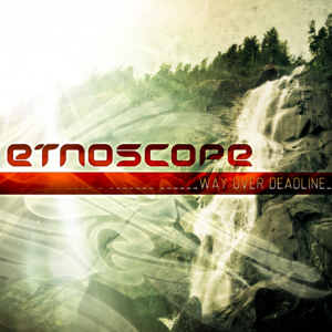 etnoscope-way-over-deadline-1