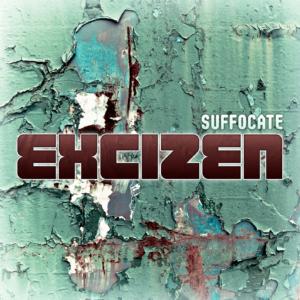 excizen-suffocate-1