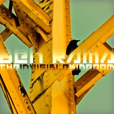 ben-rama-the-invisible-kingdom