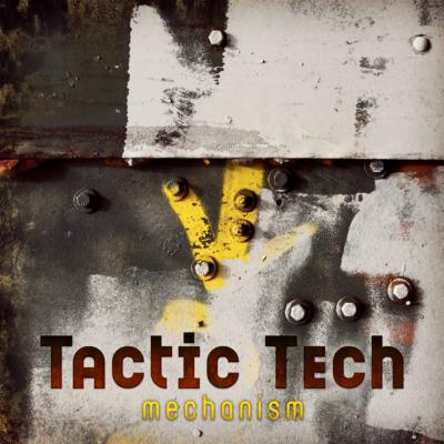 tactic-tech-mechanism
