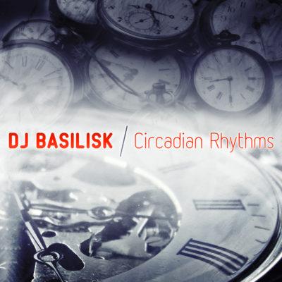 dj-basilisk-circadian-rhythms