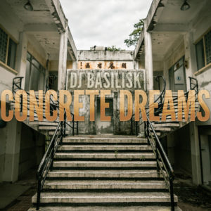 dj-basilisk-concrete-dreams